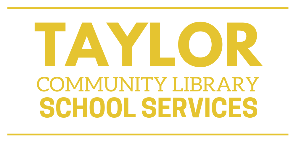 Taylor Community Library School Services