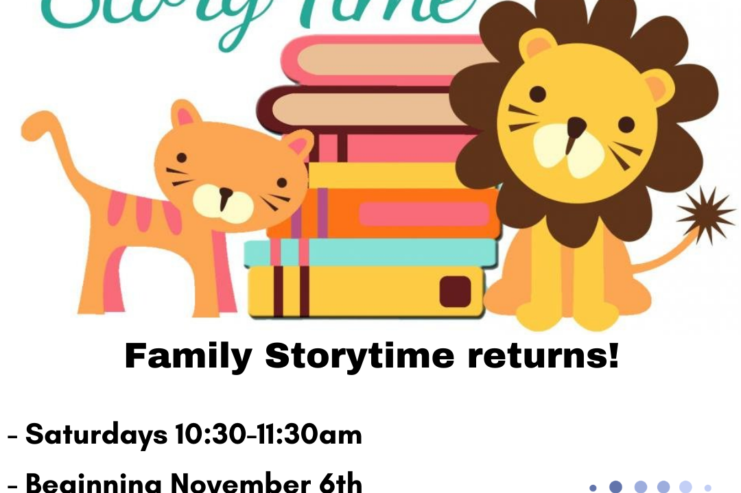 Image describes Taylor Library's upcoming Family Storytime events beginning November 6th. Patrons must call the library to register, or can register online through our events page.